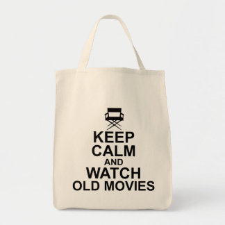 Keep Calm and Watch Old Movies Tote Bag