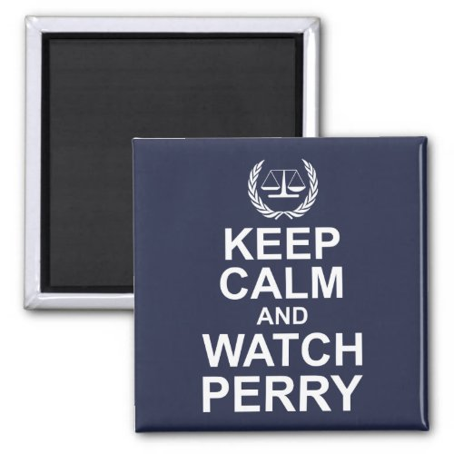 Keep Calm and Watch Perry Mason Legal Humor 2-inch Square Magnet