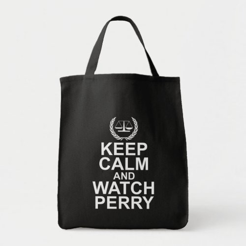 Keep Calm and Watch Perry Scales of Justice Legal Humor Grocery Tote Bag