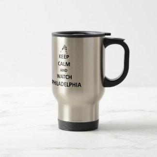 Keep calm and watch Philadelphia Travel Mug