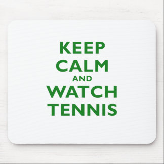Keep Calm and Watch Tennis Mouse Pad