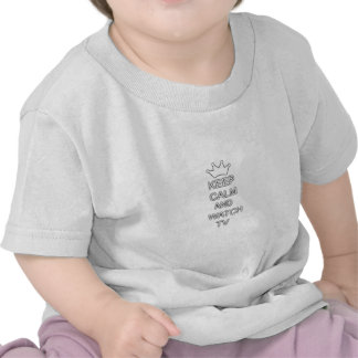 Keep calm and watch TV Shirt
