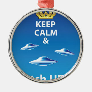 Keep Calm and Watch UFOs vector Metal Ornament