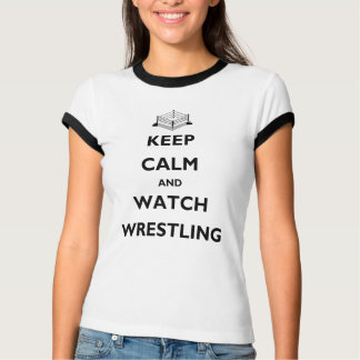 Keep Calm and Watch Wrestling Ladies Ringer T-Shirt