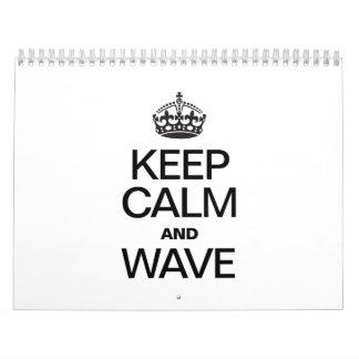 KEEP CALM AND WAVE CALENDARS