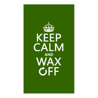 Keep Calm and Wax Off (any background color) Double-Sided Standard Business Cards (Pack Of 100)