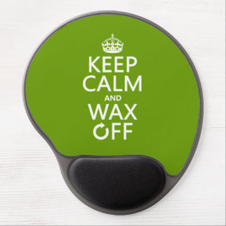 Keep Calm and Wax Off (any background color) Gel Mouse Pad