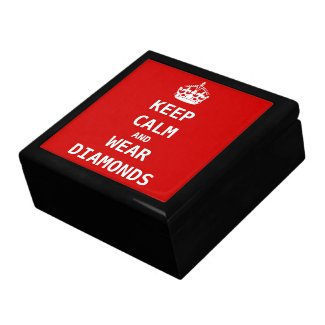 Keep Calm and WEAR DIAMONDS giftbox