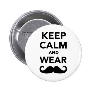 Keep calm and wear Mustache Pinback Button