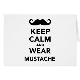 Keep calm and wear Mustache Card
