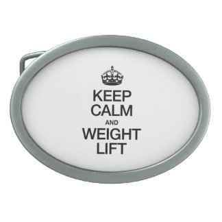 KEEP CALM AND WEIGHT LIFT OVAL BELT BUCKLES