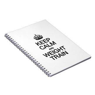 KEEP CALM AND WEIGHT TRAIN SPIRAL NOTEBOOKS