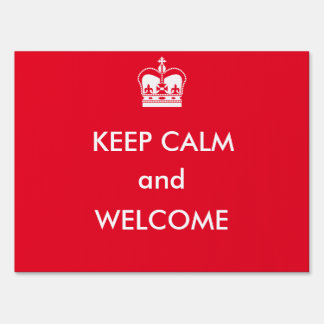 Keep Calm and Welcome Sign
