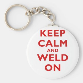 Keep Calm and Weld On Basic Round Button Keychain