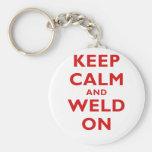 Keep Calm and Weld On Keychains