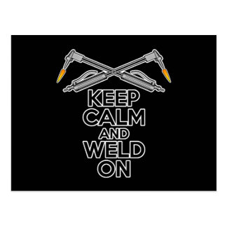 Keep Calm and Weld On Postcard