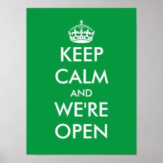 Keep calm and we're open window door sign poster