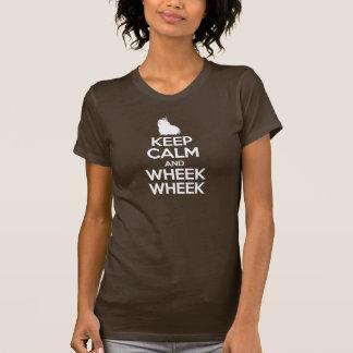 Keep Calm and Wheek Wheek T Shirt