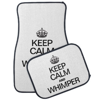 KEEP CALM AND WHIMPER FLOOR MAT