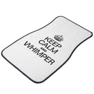 KEEP CALM AND WHIMPER CAR MAT