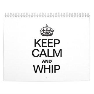 KEEP CALM AND WHIP CALENDAR