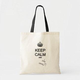 keep calm and who cares?! tote bag