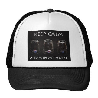 Keep calm and win my heart trucker hat