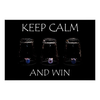 Keep calm and win poster