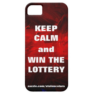 Keep Calm and Win The Lottery iPhone 5 Covers