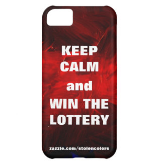 Keep Calm and Win The Lottery iPhone 5C Cover
