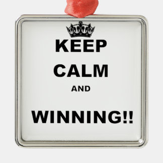 KEEP CALM AND WINNING METAL ORNAMENT