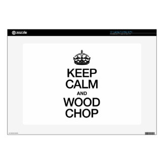 KEEP CALM AND WOOD CHOP LAPTOP DECALS