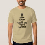 Keep Calm And Work On Your Layout - Trains (Black) Tee Shirt