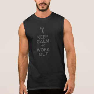KEEP calm and work out exercise lift running weigh Sleeveless Shirt