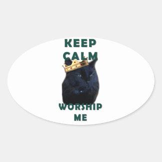 Keep Calm and Worship Me Oval Sticker