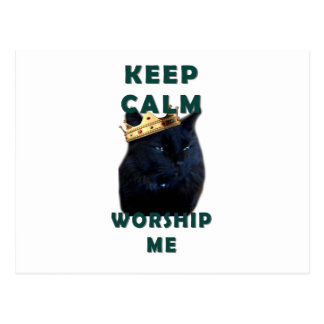 Keep Calm and Worship Me Postcard