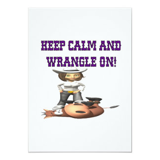 Keep Calm And Wrangle On 2 Card