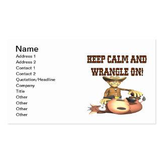 Keep Calm And Wrangle On Business Card Template