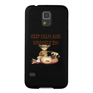 Keep Calm And Wrangle On Galaxy S5 Cases