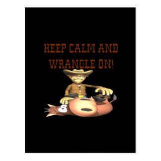 Keep Calm And Wrangle On Postcard
