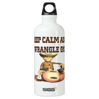 Keep Calm And Wrangle On Water Bottle