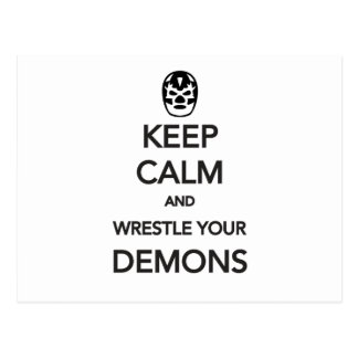 KEEP CALM and Wrestle Your Demons Postcard