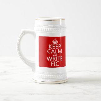 Keep Calm and Write Fic - all colors Beer Stein