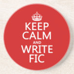 Keep Calm and Write Fic - all colors Beverage Coaster