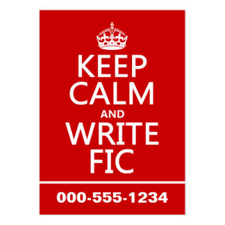 Keep Calm and Write Fic - all colors Business Card Templates