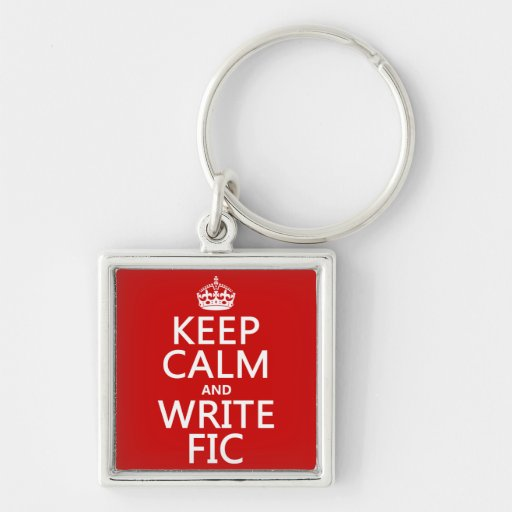 Keep Calm and Write Fic - all colors Silver-Colored Square Keychain