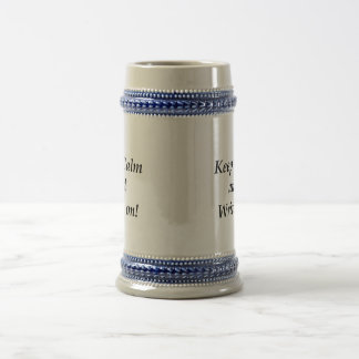 Keep Calm and Write On Beer Stein