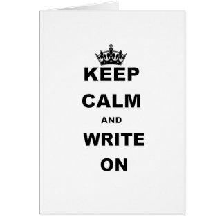 KEEP CALM AND WRITE ON CARD