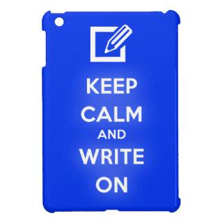 Keep Calm and Write On iPad Mini Case