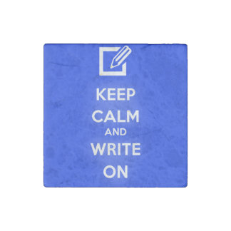 Keep Calm and Write On Magnet Stone Magnet